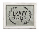 Crazy Thankful Sign