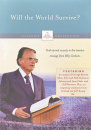The Billy Graham Classic Collection: Will the World Survive?